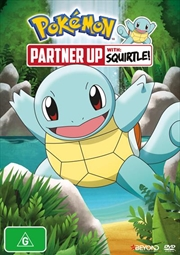 Pokemon - Partner Up With Squirtle! | DVD