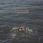 Not Waving But Drowning | CD