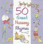 50 Great Nursery Rhymes Vol 2
