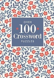 Over 100 Crossword Puzzles