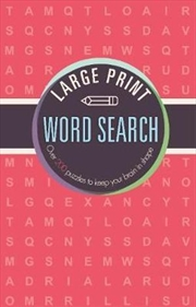 Large Print Word Search - Over 200 Puzzles to Keep Your Brain in Shape