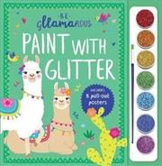 Gllamarous Paint With Glitter