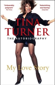 Tina Turner: My Love Story | Paperback Book