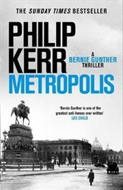 Bernie Gunther : Metropolis