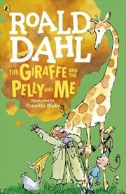 The Giraffe And The Pelly And Me | Paperback Book