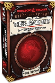 Dungeons & Dragons - Three Dragon Ante: Legendary Edition