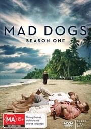 Mad Dogs - Season 1