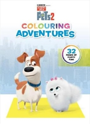 Secret Life of Pets #2: Colouring Adventures | Paperback Book