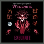 Welcome To Execrate   CD