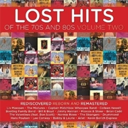 Lost Hits Of The 70's And 80's - Volume Two | CD