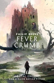 Mortal Engines: Fever Crumb | Paperback Book