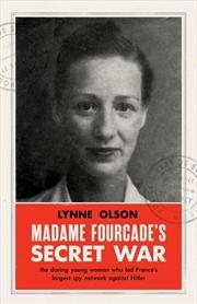 Madame Fourcades Secret War