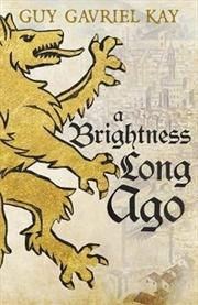 Brightness Long Ago, A