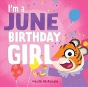 I'M a June Birthday Girl
