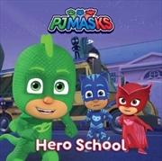 Hero School Storyboard