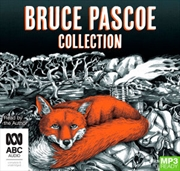 Bruce Pascoe Collection: Mrs Whitlam/Fog a Dox/Sea Horse