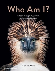 Who Am I - Peek-Through-Pages Book of Endangered Animals
