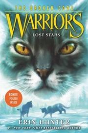 Warriors : The Broken Code Series 1 : Lost Stars