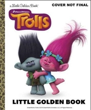 LGB Trolls Little Golden Book (DreamWorks Trolls) | Hardback Book