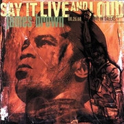 Say It Live And Loud - Live In Dallas | Vinyl