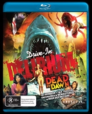 Drive-In Delirium - Dead By Dawn | Blu-ray