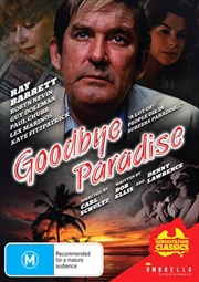 Goodbye Paradise | Ozploitation Classics