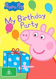 Peppa Pig - My Birthday Party