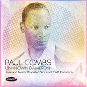 Unknown Dameron - Rare And Never Recorded Works Of Tadd Dameron