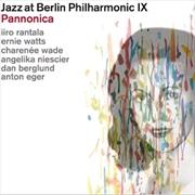 Jazz At Berlin Philharmonic IX - Pannonica -Tribute To The Jazz Baroness