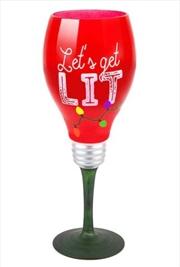 Lets Get Lit Holiday Wine Glas
