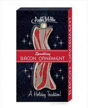 Bacon Ornament - Archie Mcphee