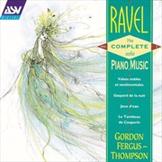 Ravel - Complete Music For Solo Piano