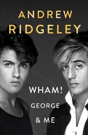 Wham George And Me | Hardback Book