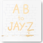 AB To Jay Z | Hardback Book