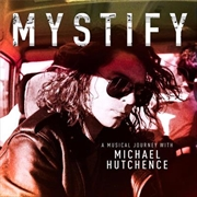 Mystify – A Musical Journey With Michael Hutchence | CD