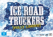 Ice Road Truckers - Season 1-11 | Fully Loaded Collection