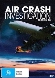 Air Crash Investigations - Season 18 | DVD
