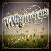 Weeds | Vinyl