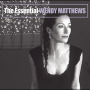 Essential Wendy Matthews - Gold Series