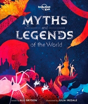 Lonely Planet Kids - Myths And Legends Of The World | Hardback Book