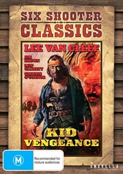 Kid Vengeance | Six Shooter Classics