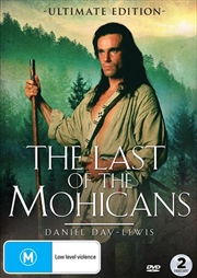 Last Of The Mohicans - Ultimate Edition, The