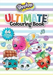 Shopkins/Shoppies: Ultimate Colouring Book (Flip Style) | Paperback Book