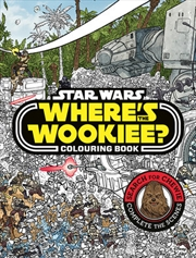 Star Wars: Wheres The Wookiee Colouring Book