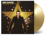 Stardom Road - Limited Edition Gold Coloured Vinyl