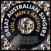 Great Australian Singers Vol 1 - Men's Archive