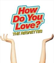 How Do You Love