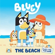 Bluey - The Beach - A Lift-the-Flap Book
