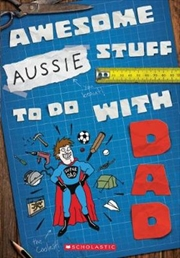Awesome Aussie Stuff to do with Dad | Paperback Book