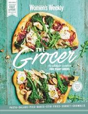 Grocer: Ultimate Cookbook for Plant Lovers
